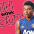 Health and Fitness Daily Activity: Try this 40 minute workout led by Man United's Jesse Lingard! The exercises include cardio, core and overall strength and are explained by Jesse