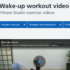 Health and Fitness Daily Activity: Start you day off with this wake-up workout exercise with some light cardio and strengthening activities! There are also links to plenty of other videos for you to try by clicking the tabs at the top of the web page!