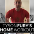 Health and Fitness Daily Activity: oday's exercise looks at the home fitness routine of a Boxing Champion! Can you try all the exercises in Tyson Fury's workout circuit?