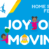 Joy of Moving Home School Festival!